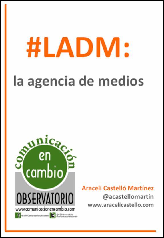 LADM: la agencia de medios